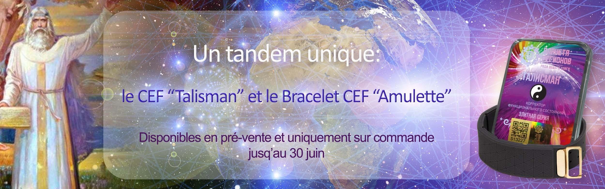 """CEF """"Talisman"""" et Bracelet CEF """"Amulette"""""""