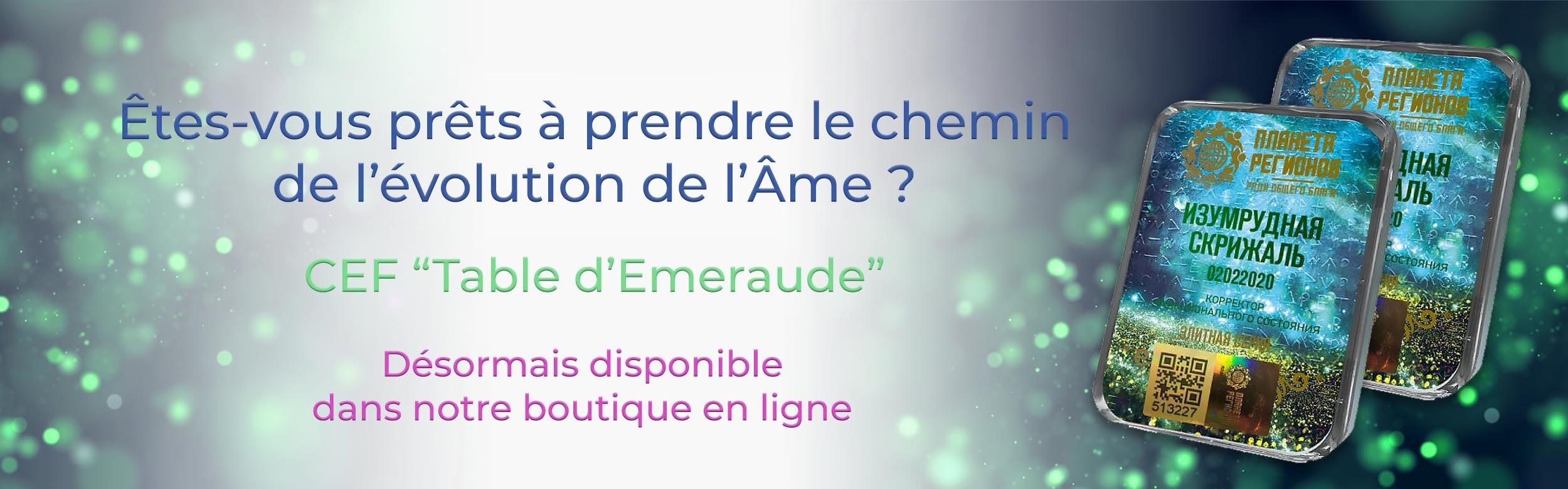 """CEF """"Table d'Emeraude"""""""