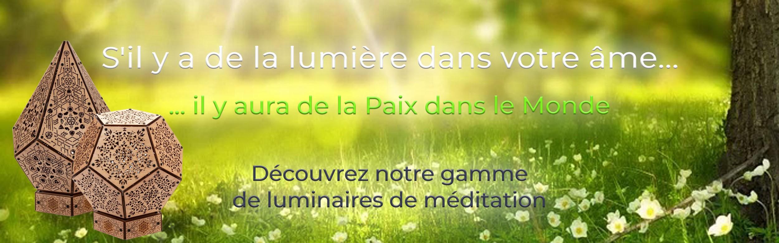 Nouveaux luminaires de méditation